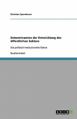 Determinanten der Entwicklung des öffentlichen Sektors