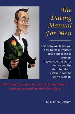 The Dating Manual for Men