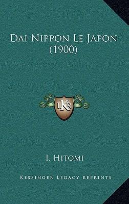 Dai Nippon Le Japon (1900)