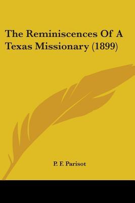 The Reminiscences Of A Texas Missionary