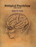 Biological Psychology, Fifth Edition
