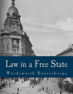 Law in a Free State