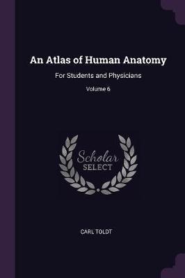 An Atlas of Human Anatomy