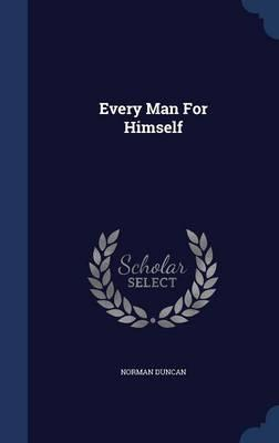 Every Man for Himself