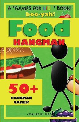 Boo-Yah! Food Hangman
