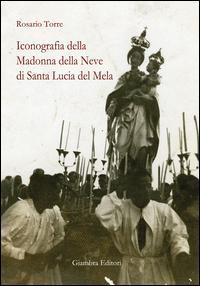 Iconografia della Madonna della Neve di Santa Lucia del Mela