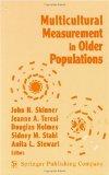 Multicultural Measurement in Older Populations