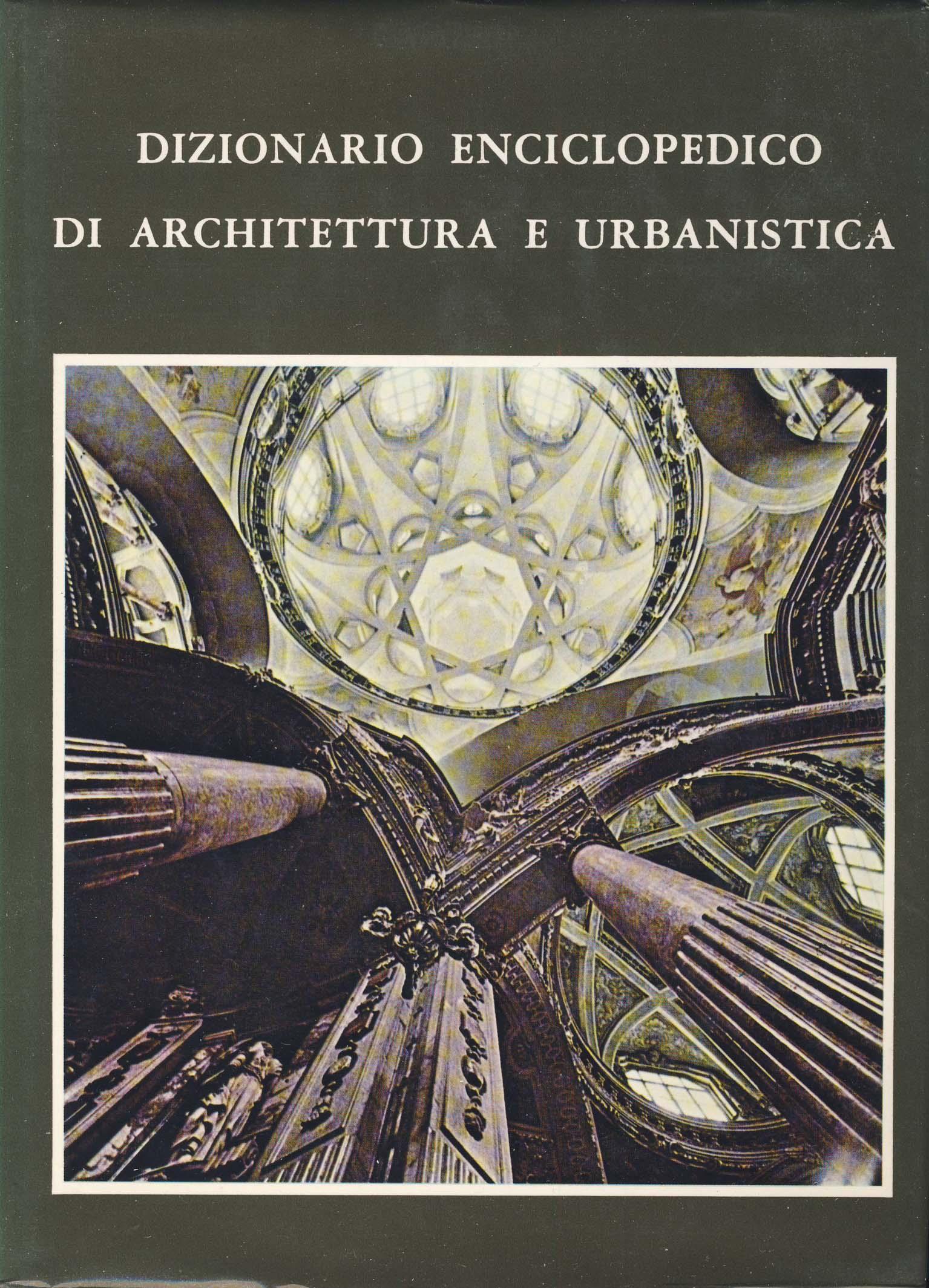 Dizionario enciclopedico di architettura e urbanistica - vol. IV