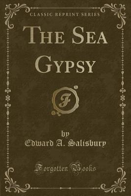 The Sea Gypsy (Classic Reprint)