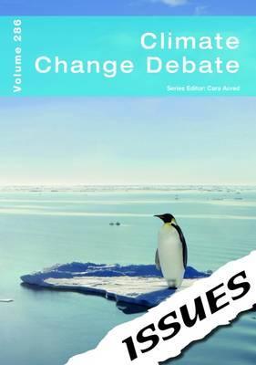 Climate Change Debate (vol 286 Issues Series)
