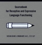 Sourcebook for Receptive and Expressive Language Functioning