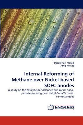 Internal-Reforming of Methane over Nickel-based SOFC anodes