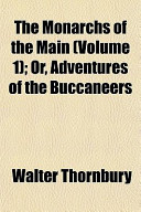 The Monarchs of the Main (Volume 1); Or, Adventures of the Buccaneers