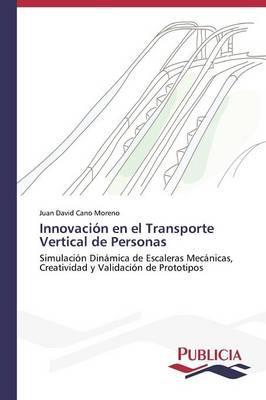 Innovación en el Transporte Vertical de Personas