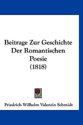 Beitrage Zur Geschichte Der Romantischen Poesie (1818)