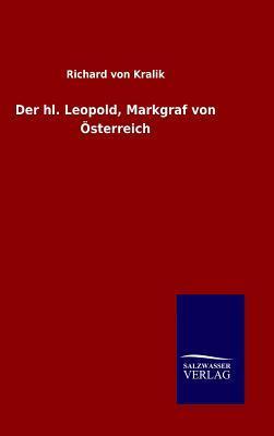Der hl. Leopold, Markgraf von Österreich