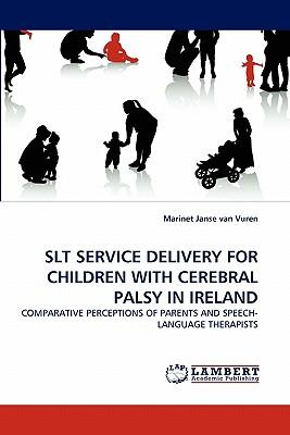 SLT SERVICE DELIVERY FOR CHILDREN WITH CEREBRAL PALSY IN IRELAND