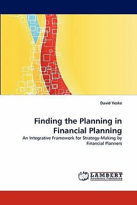 Finding the Planning in Financial Planning