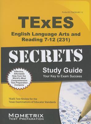 Texes English Language Arts and Reading 7-12 231 Secrets