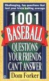 1001 Baseball Questions Your Friends Can't Answer