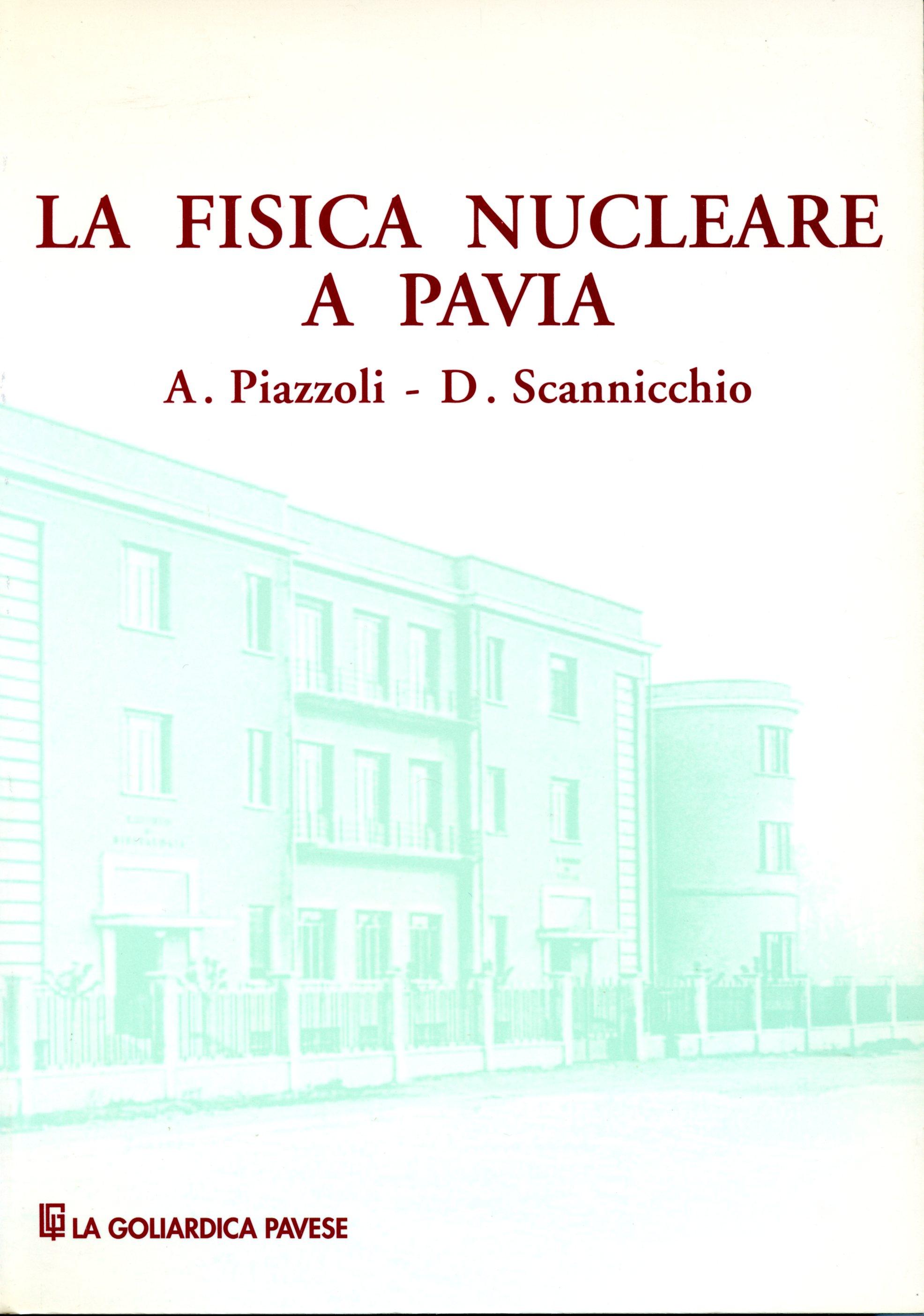 La fisica nucleare a Pavia
