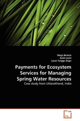 Payments for Ecosystem Services for Managing Spring Water Resources