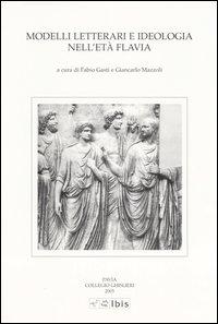 Modelli letterari e ideologia nell'età flavia
