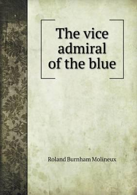The Vice Admiral of the Blue