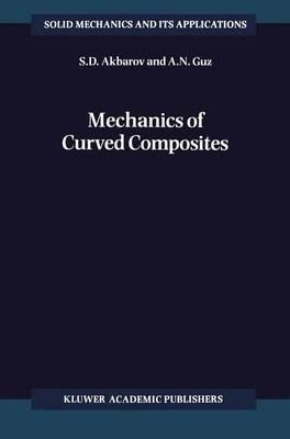 Mechanics of Curved Composites