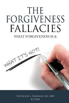 The Forgiveness Fallacies