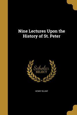 9 LECTURES UPON THE HIST OF ST