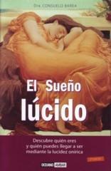 EL SUEÑO LUCIDO DESCUBRE QUIEN ERES Y QUIEN PUEDES LLEGAR A SER MEDIANTE LA LUCIDEZ ONIRICA
