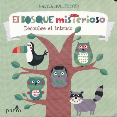 El bosque misterioso / The Mysterious Forest