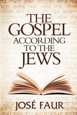 The Gospel According to The Jews