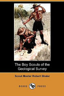 The Boy Scouts of the Geological Survey