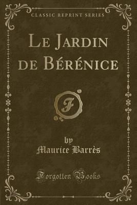 Le Jardin de Bérén...