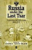 Russia Under the Last Tsar