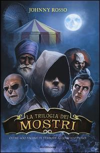 La trilogia dei most...