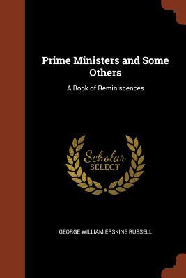 Prime Ministers and Some Others