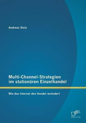 Multi-Channel-Strategien im stationären Einzelhandel