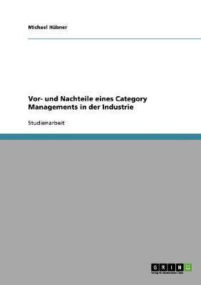 Vor- und Nachteile eines Category Managements in der Industrie
