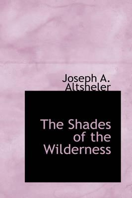 The Shades of the Wilderness