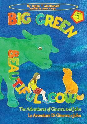Big Green Beautiful Cow