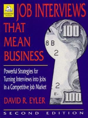 Job Interviews That Mean Business