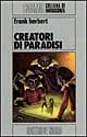 Creatori di paradisi