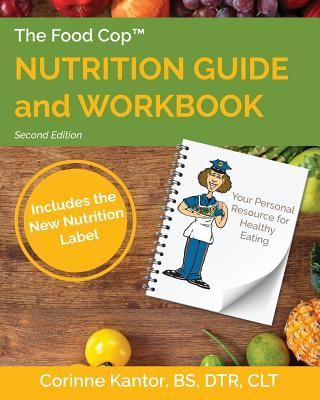 The Food Cop Nutrition Guide and Workbook