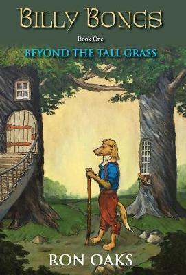 Beyond the Tall Grass (Billy Bones Book 1)