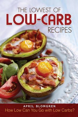 The Lowest of Low-carb Recipes