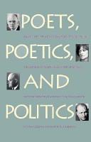 Poets, Poetics, and Politics