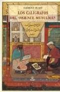 Los calígrafos del Oriente musulmán